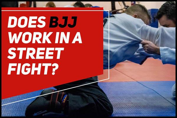 does bjj work in street fights